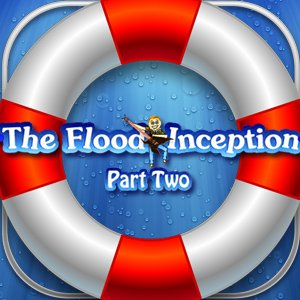 Image The Flood: Inception Part 2