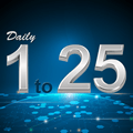 Daily 1 to 25